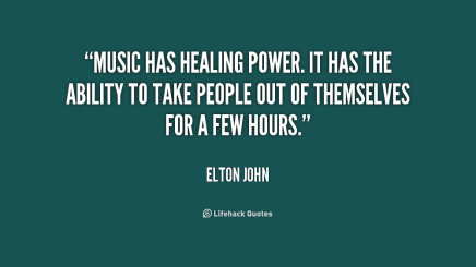 quote-Elton-John-music-has-healing-power-it-has-the-186235_1 (1)