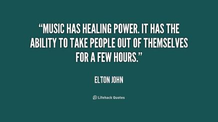 quote-Elton-John-music-has-healing-power-it-has-the-186235_1 (1)